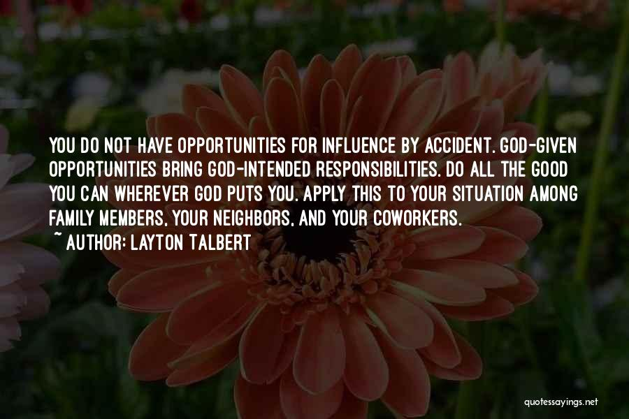 Family Of God Quotes By Layton Talbert