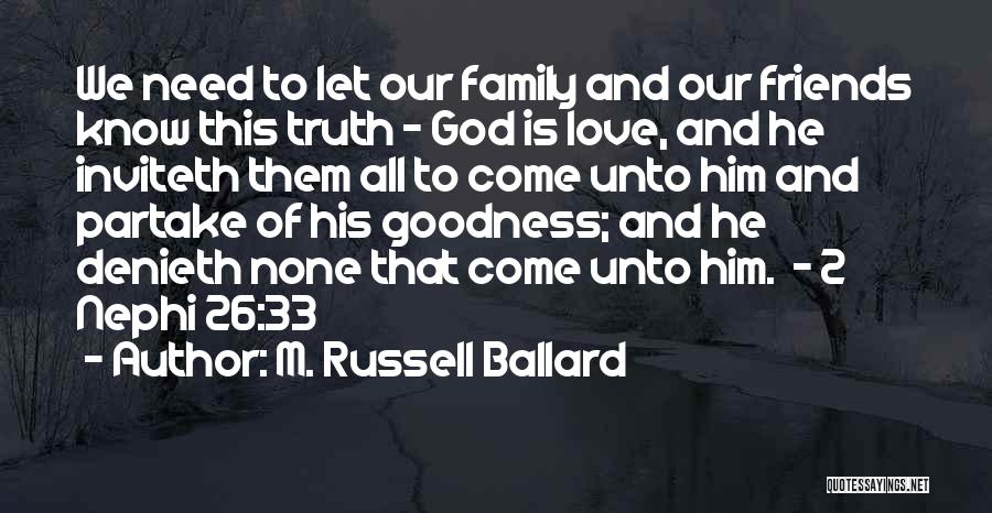Family Of God Quotes By M. Russell Ballard