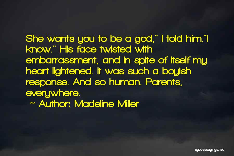 Family Of God Quotes By Madeline Miller