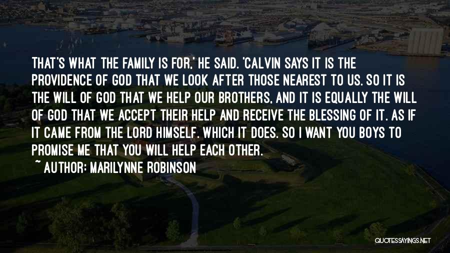 Family Of God Quotes By Marilynne Robinson