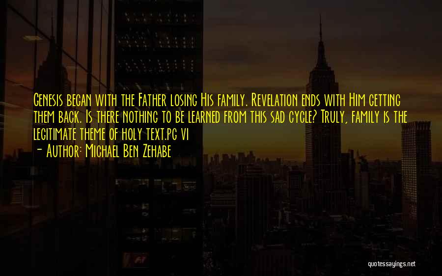 Family Of God Quotes By Michael Ben Zehabe