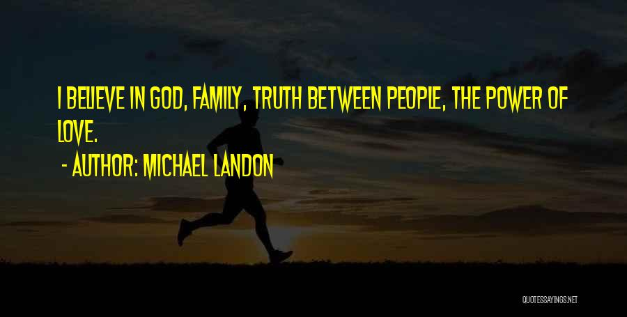 Family Of God Quotes By Michael Landon