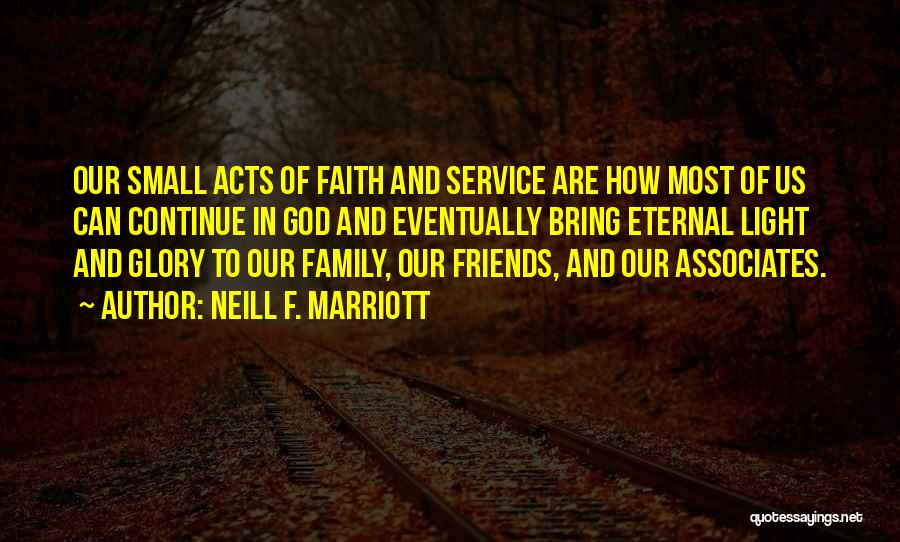 Family Of God Quotes By Neill F. Marriott