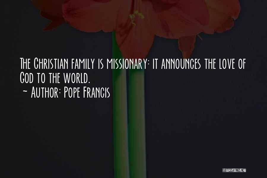 Family Of God Quotes By Pope Francis
