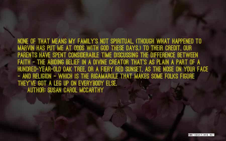 Family Of God Quotes By Susan Carol McCarthy