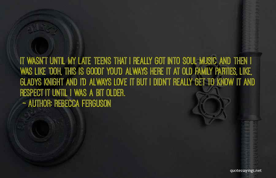 Family Parties Quotes By Rebecca Ferguson