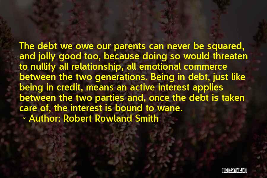 Family Parties Quotes By Robert Rowland Smith