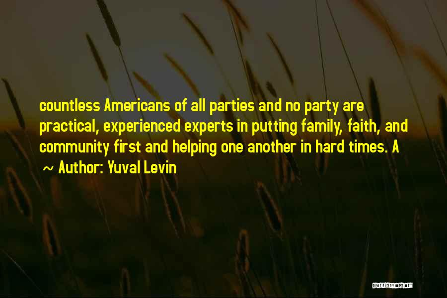 Family Parties Quotes By Yuval Levin
