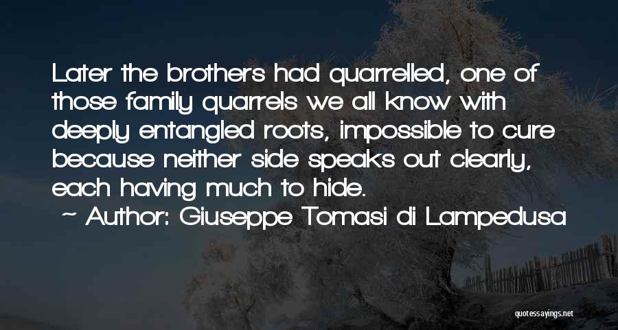 Family Quarrel Quotes By Giuseppe Tomasi Di Lampedusa