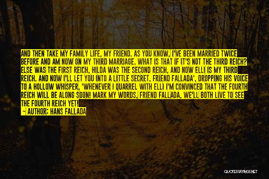 Family Quarrel Quotes By Hans Fallada