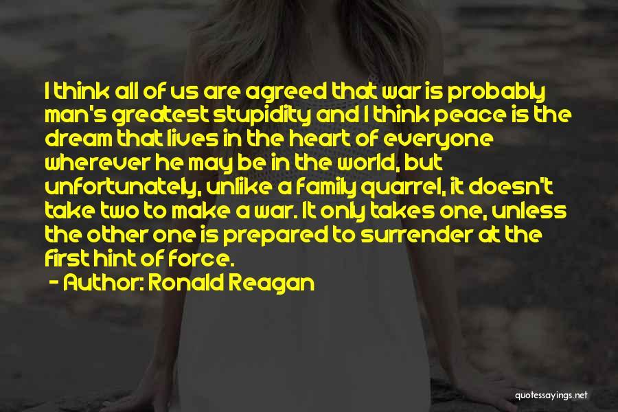 Family Quarrel Quotes By Ronald Reagan
