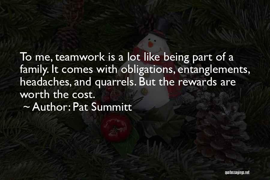 Family Quarrels Quotes By Pat Summitt