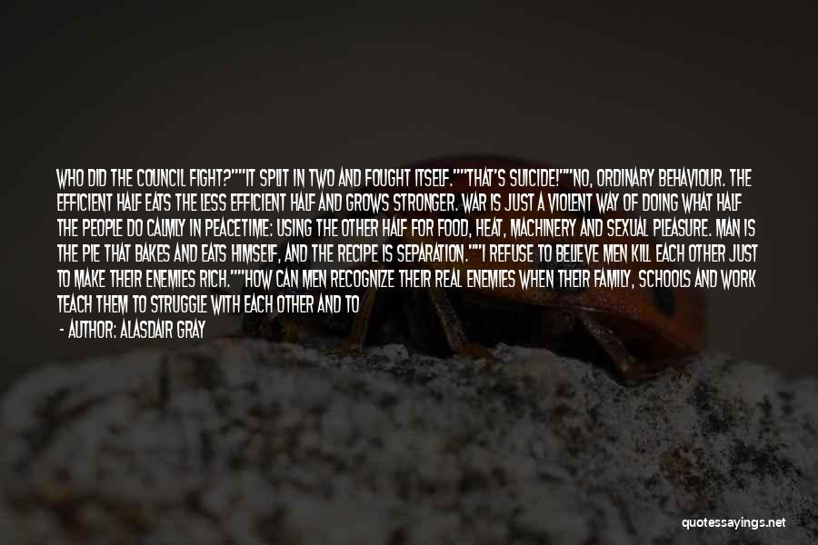 Family Recipe Quotes By Alasdair Gray