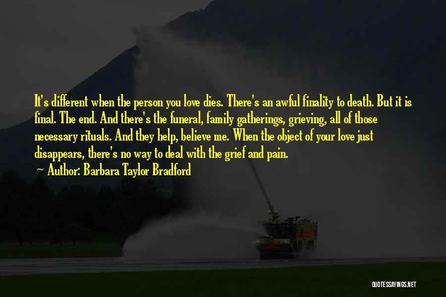 Family Rituals Quotes By Barbara Taylor Bradford
