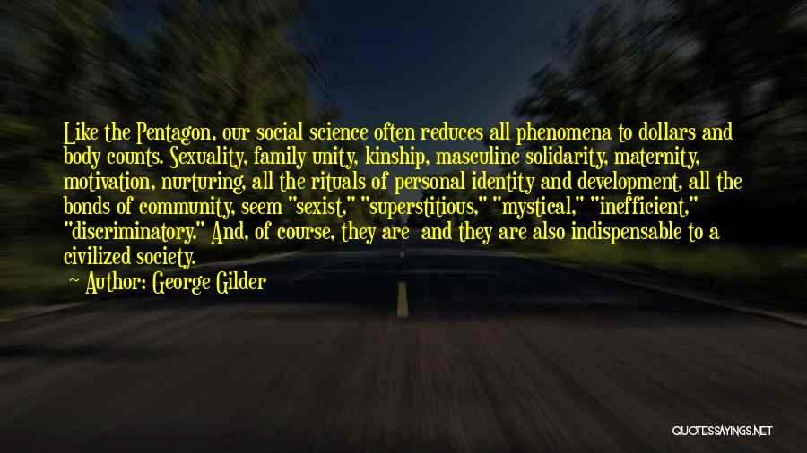 Family Rituals Quotes By George Gilder