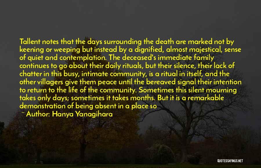 Family Rituals Quotes By Hanya Yanagihara