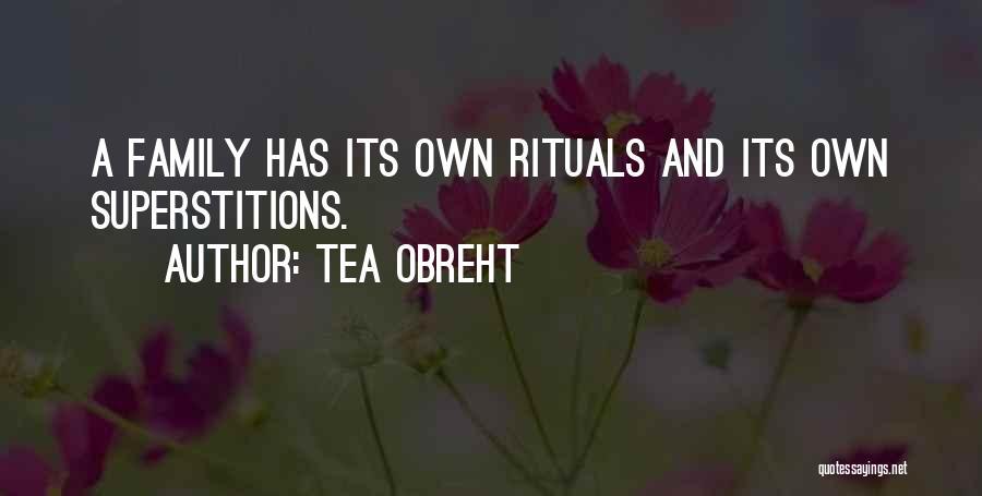 Family Rituals Quotes By Tea Obreht
