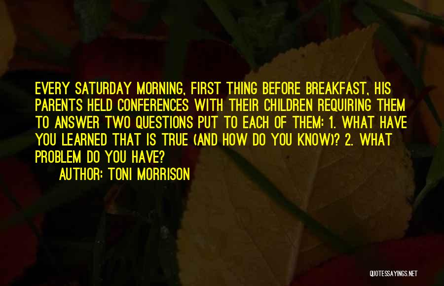 Family Rituals Quotes By Toni Morrison
