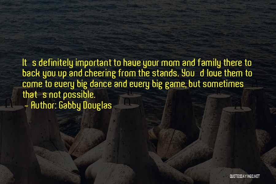 Family Stands For Quotes By Gabby Douglas