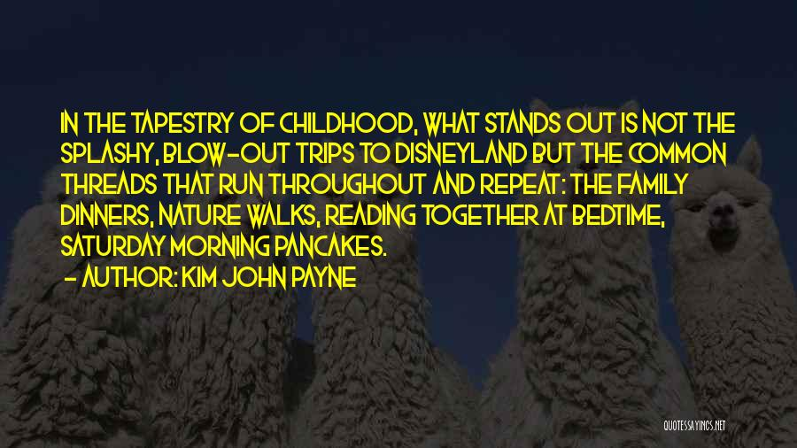 Family Stands For Quotes By Kim John Payne
