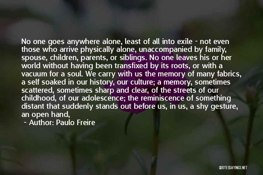 Family Stands For Quotes By Paulo Freire