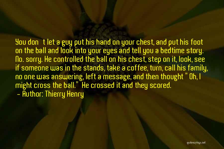 Family Stands For Quotes By Thierry Henry