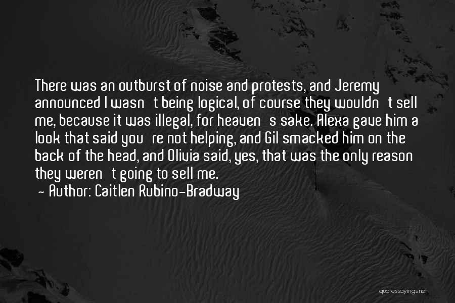 Family There For You Quotes By Caitlen Rubino-Bradway