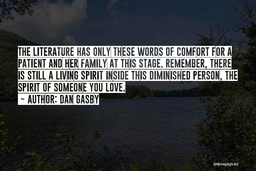 Family There For You Quotes By Dan Gasby
