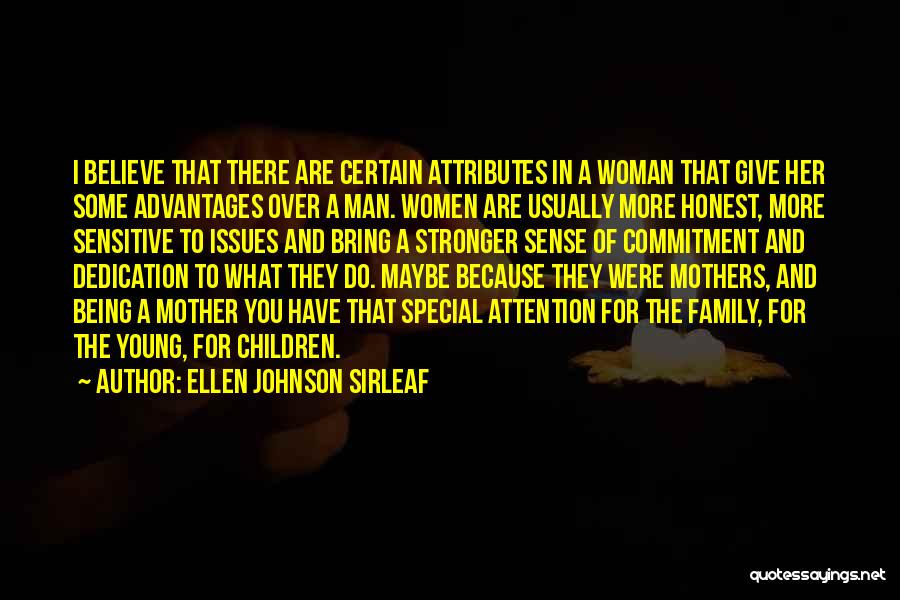 Family There For You Quotes By Ellen Johnson Sirleaf