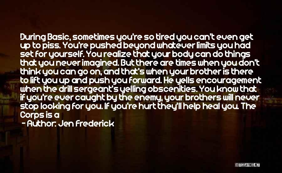 Family There For You Quotes By Jen Frederick