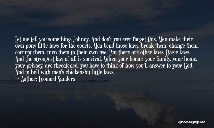 Family There For You Quotes By Leonard Sanders