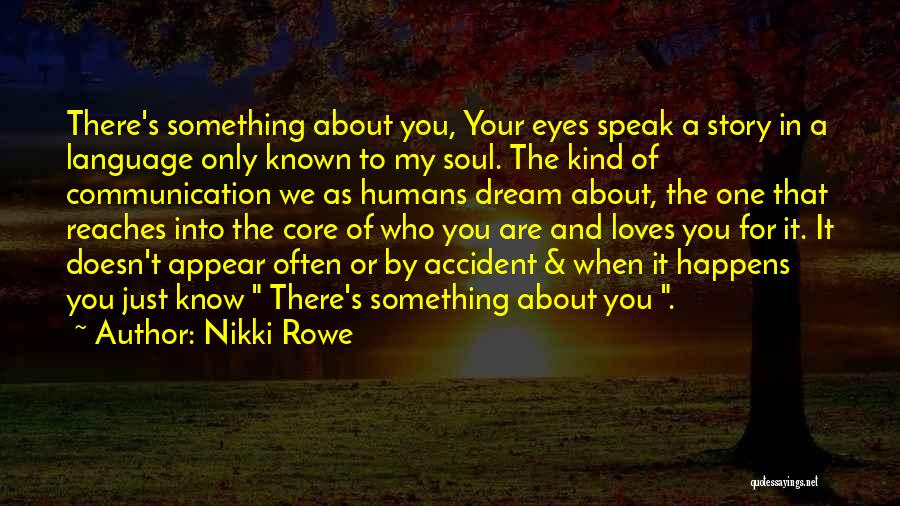 Family There For You Quotes By Nikki Rowe