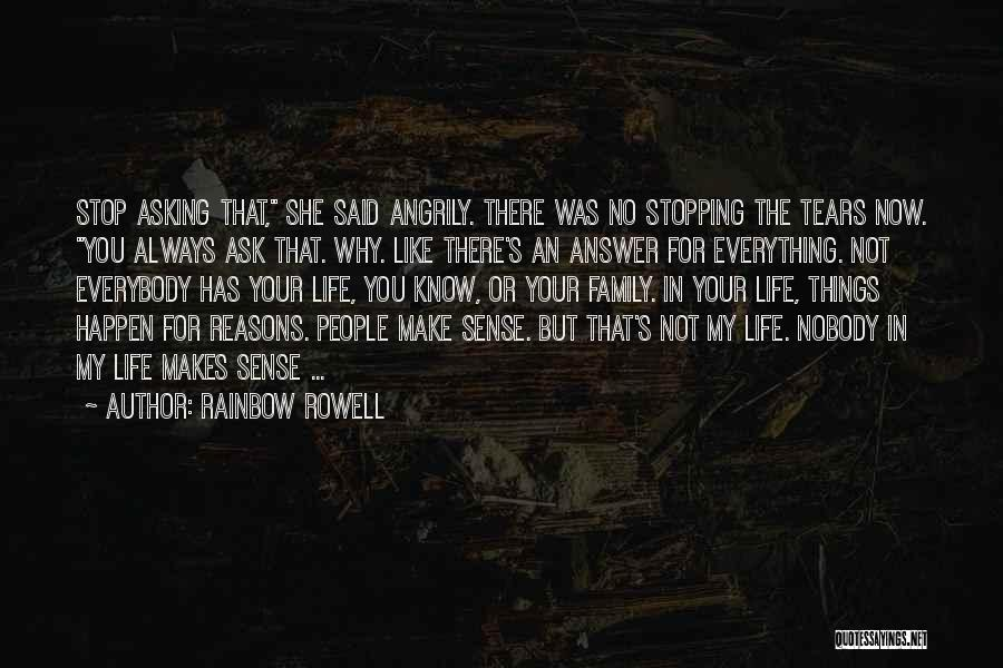 Family There For You Quotes By Rainbow Rowell