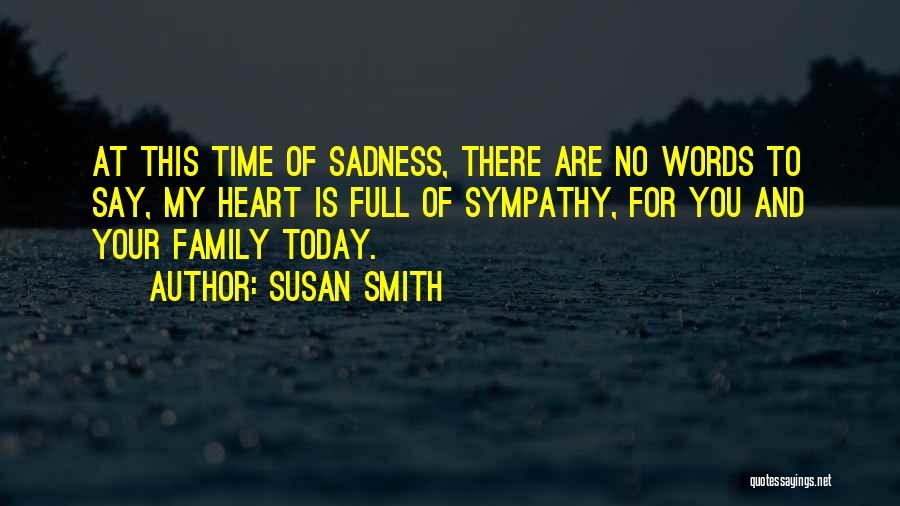 Family There For You Quotes By Susan Smith