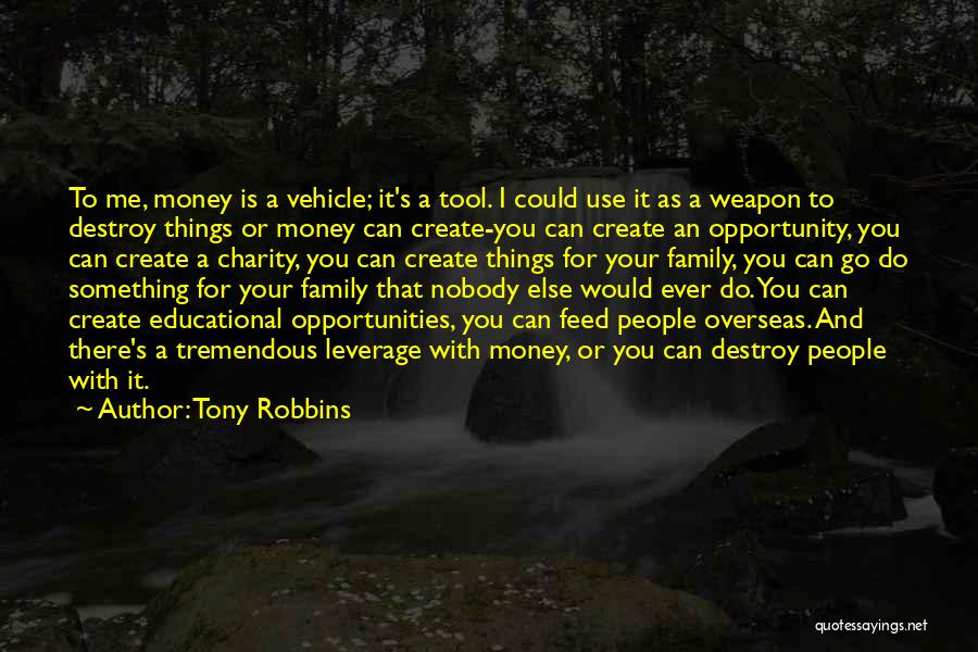 Family There For You Quotes By Tony Robbins