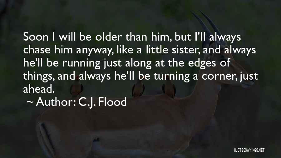 Family Turning On You Quotes By C.J. Flood