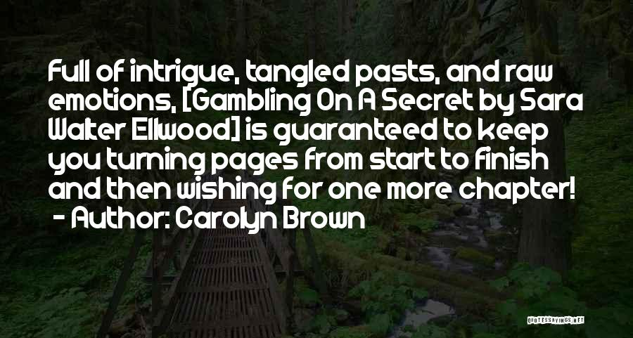Family Turning On You Quotes By Carolyn Brown