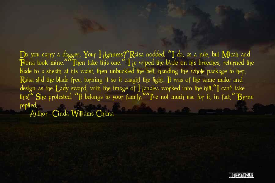 Family Turning On You Quotes By Cinda Williams Chima