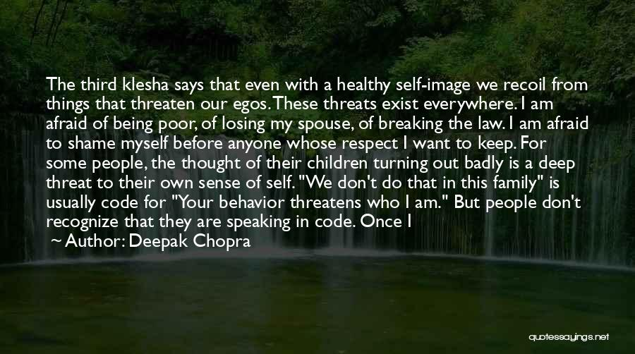 Family Turning On You Quotes By Deepak Chopra
