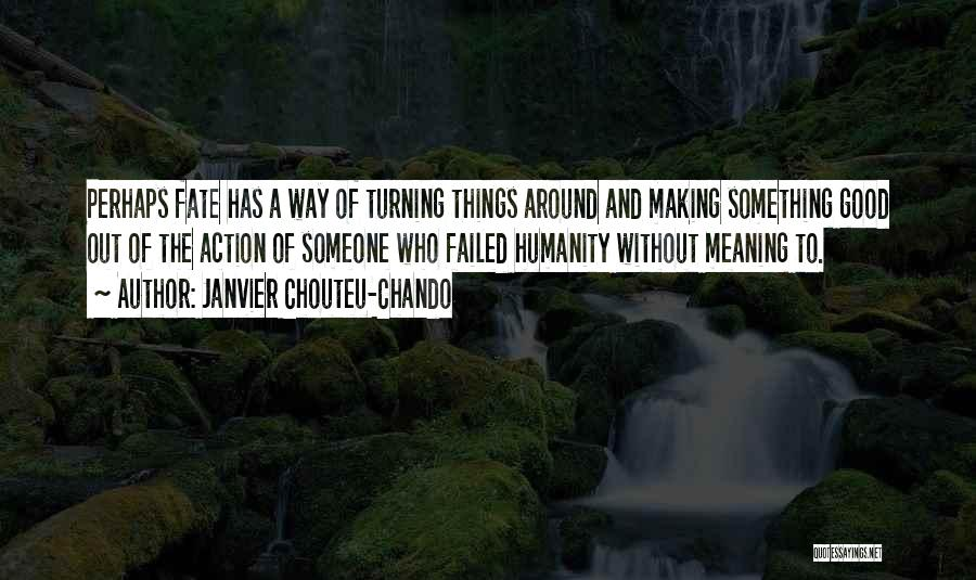 Family Turning On You Quotes By Janvier Chouteu-Chando