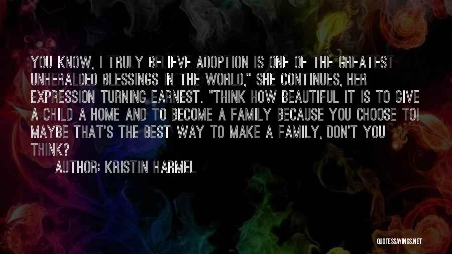 Family Turning On You Quotes By Kristin Harmel