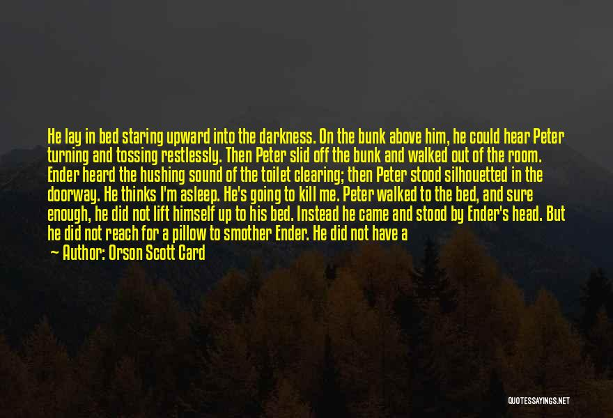 Family Turning On You Quotes By Orson Scott Card