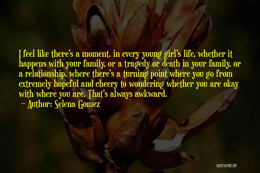 Family Turning On You Quotes By Selena Gomez