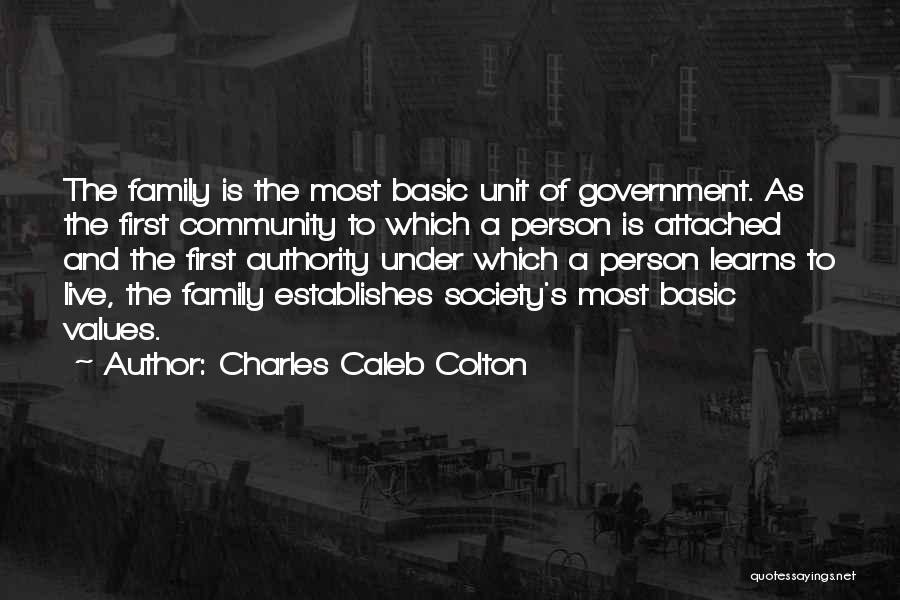Family Unit Quotes By Charles Caleb Colton
