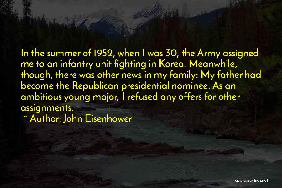 Family Unit Quotes By John Eisenhower