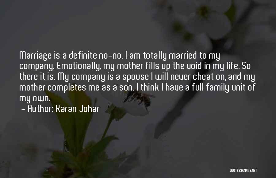 Family Unit Quotes By Karan Johar