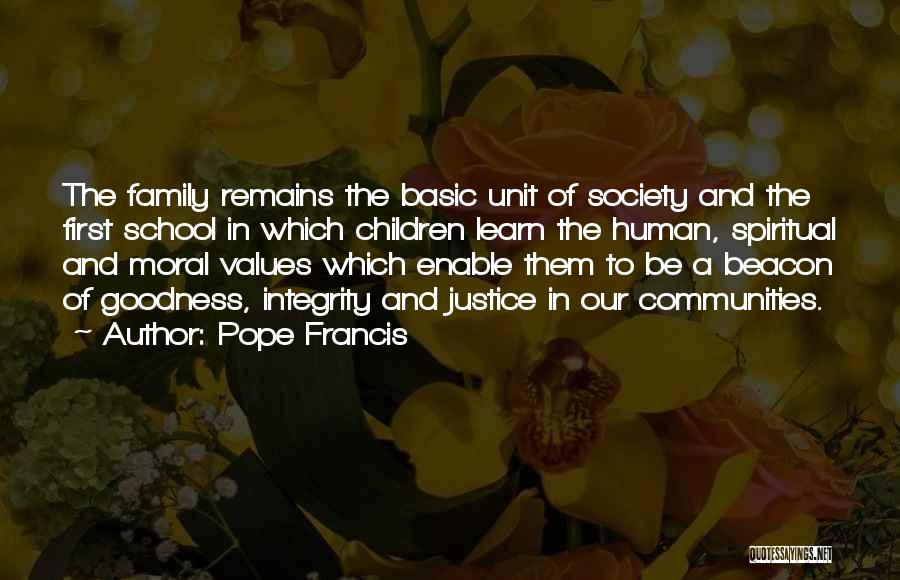 Family Unit Quotes By Pope Francis