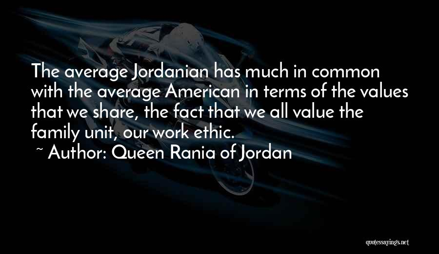 Family Unit Quotes By Queen Rania Of Jordan