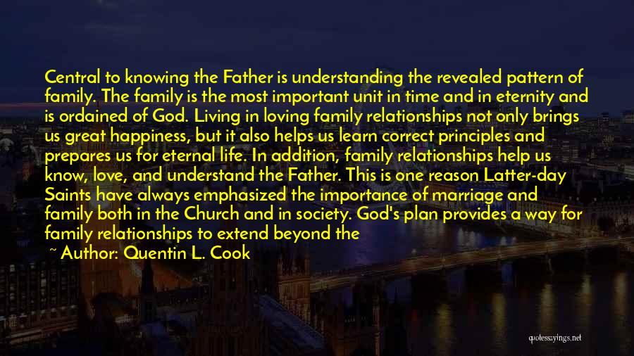 Family Unit Quotes By Quentin L. Cook