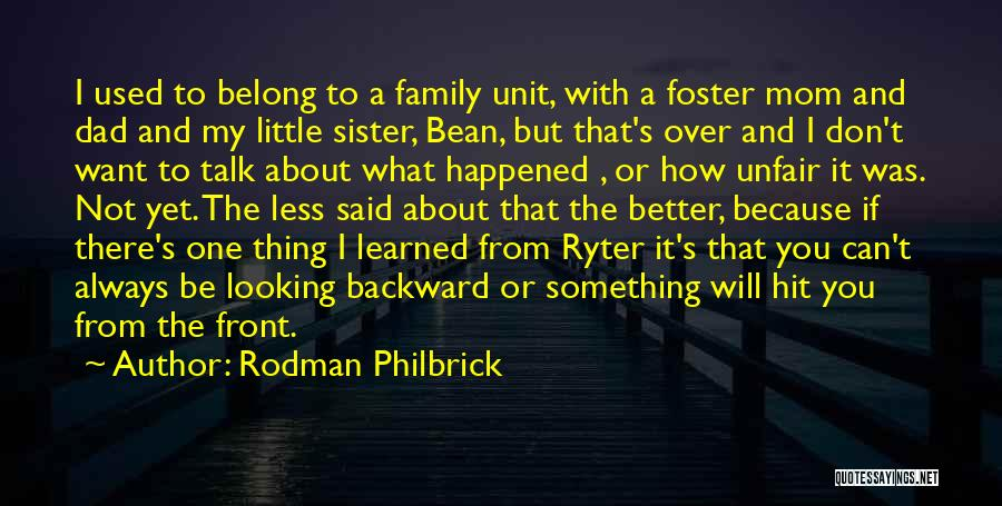 Family Unit Quotes By Rodman Philbrick